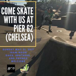 GRO Skate Pier 62 New York May 21